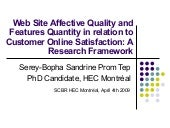 Affective Quality Features&Features Quantityon Online Satisfaction Research Framework S Prom Tep Cerg2009