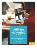 Affiliate Marketing 101 - Free 43 Page e-Book on How to be a Successful Affiliate Marketer