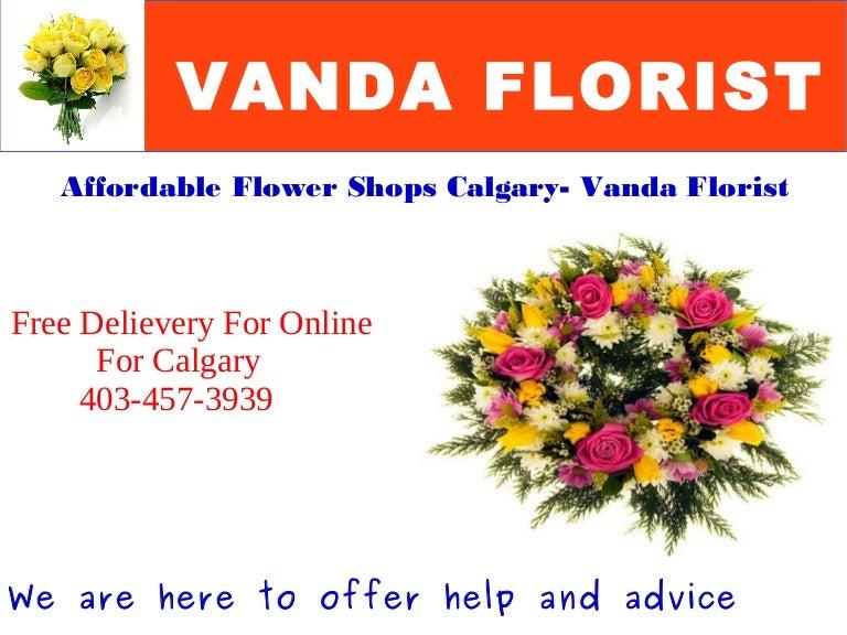 Affordable Flower Shops Calgary Vanda Florist