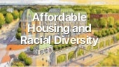 Affordable Housing and Racial Diversity, 2018