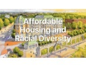 Affordable Housing and Racial Diversity, 2019