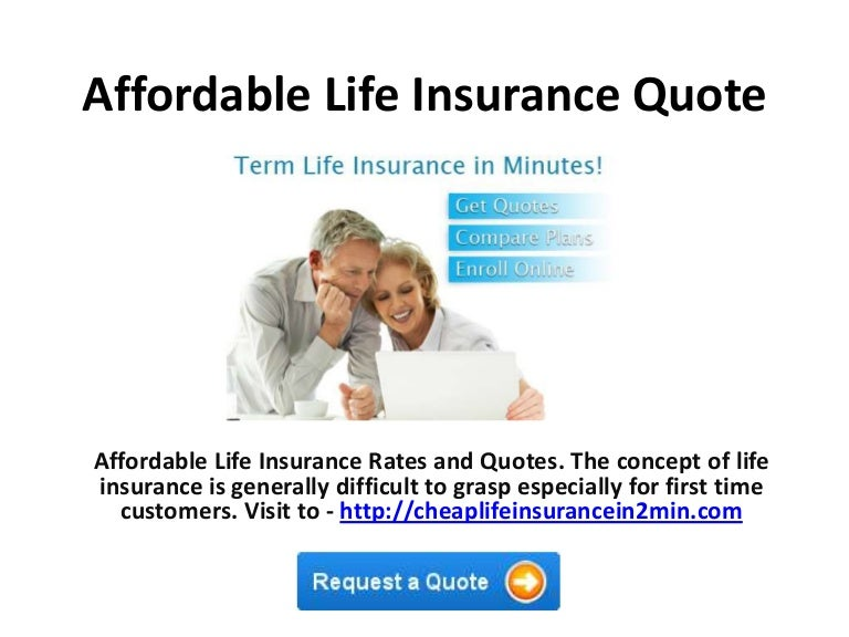 Affordable Life Insurance Quote Fascinating Affordable Life Insurance Quotes