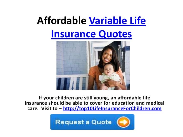 Affordable Variable Life Insurance Quotes Delectable Variable Life Insurance Quote