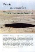 Utazás az ismeretlen Türkmenisztánba