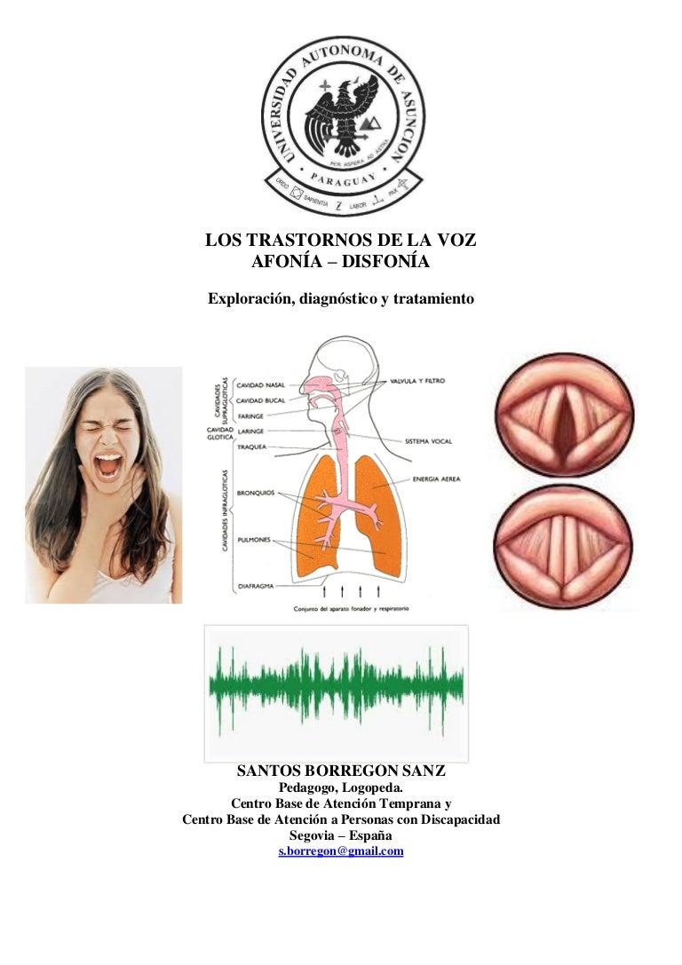 Como Curar La Afonia afonia y disfonia eploracion, diagnostico y tratamiento uaa 2014