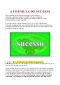 A formula do sucesso!