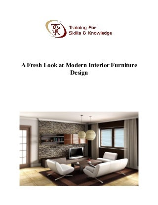A fresh look at modern interior furniture design