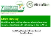 Africa Riceing : Mobilizing and applying science and complementary resources to achieve self–sufficiency in rice in Africa