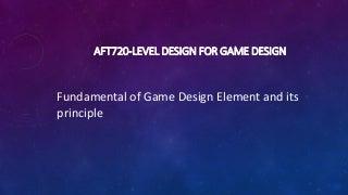 Aft713 fundamental of game design 1.2