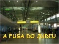 A fuga do judeu