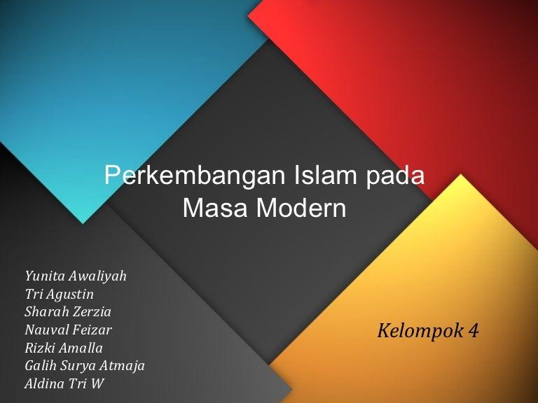 Agama Perkembangan Islam Pada Masa Modern
