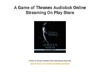 A Game of Thrones Audiobok Online Streaming On Play Store