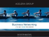 Acelera Group Business Networking: It's Not Who You Know