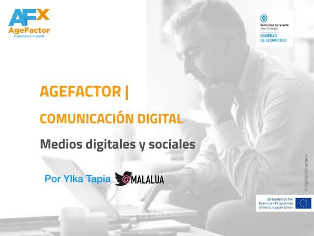 AGEFACTOR | COMUNICACIÓN DIGITAL Medios digitales y sociales marzo 2019