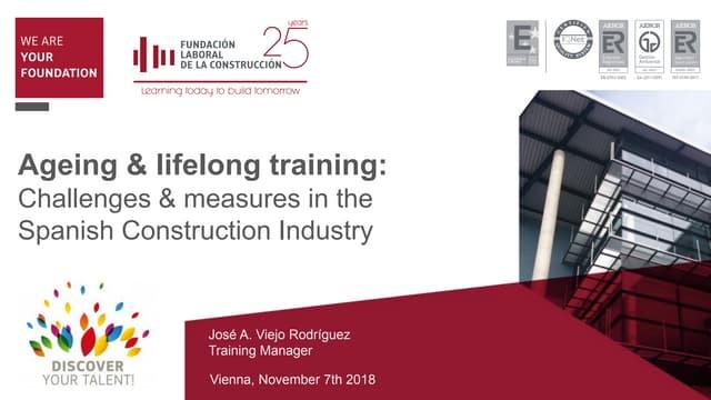 Ageing and lifelong training in Spanish Construction Industry / Envejecimiento y formación para el empleo en la industria de la construcción española