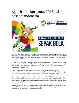 Agen bola asian games 2018 paling besar di indonesia