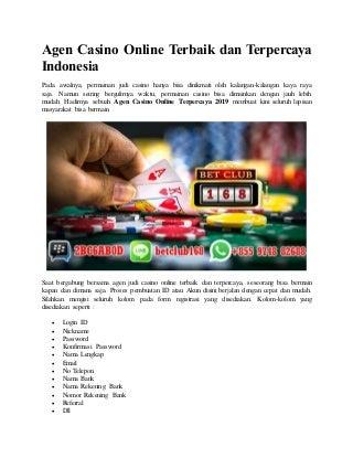 Agen casino online terbaik dan terpercaya indonesia
