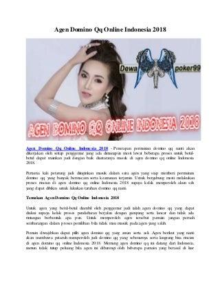 Agen Domino Qq Online Indonesia 2018 - Dewapoker99
