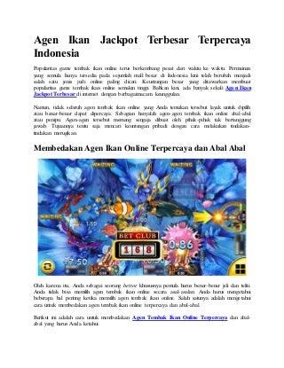 Agen ikan jackpot terbesar terpercaya indonesia
