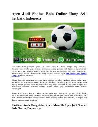 Agen judi sbobet bola online uang asli terbaik indonesia