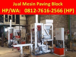 TELP/WA: 0812-7616-2566 (Tsel), Agen mesin paving block surabaya