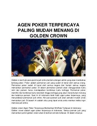 Agen poker terpercaya paling mudah menang di golden crown.1docx
