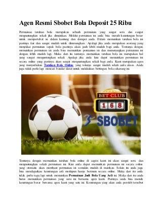 Agen resmi sbobet bola deposit 25 ribu