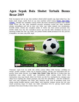 Agen sepak bola sbobet terbaik bonus besar 2019