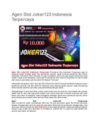 Agen slot joker123 indonesia terpercaya