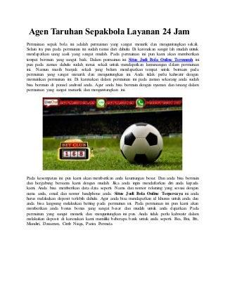 Agen taruhan sepakbola layanan 24 jam