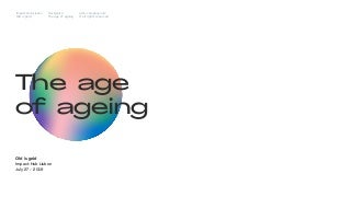 The Age of Ageing