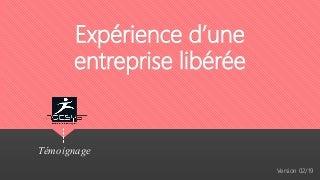 Agesys 3.0 - Expérience d'une entreprise libérée