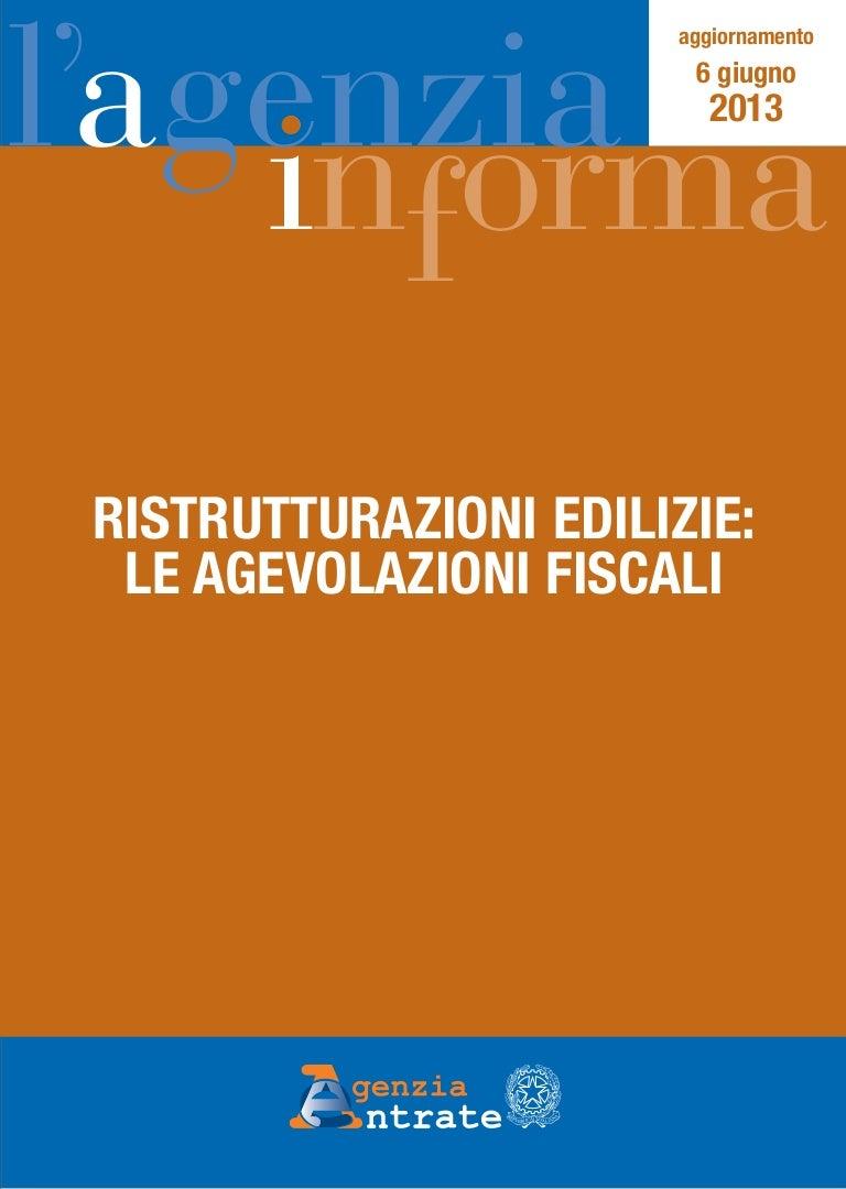 Agevolazioni fiscali ristrutturazioni for Agevolazioni fiscali rimozione amianto agenzia entrate