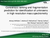 Consensus ranking and fragmentation prediction for identification of unknowns in high resolution mass spectrometry