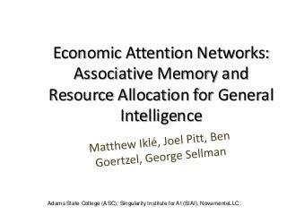 Economic Attention Networks