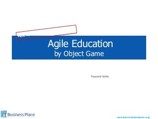 Agile2011-Agile Education by Object Game