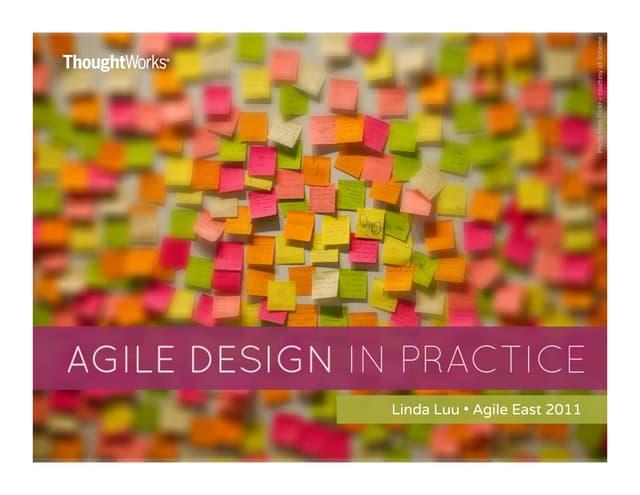 Agile Design in Practice