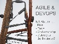 Agile&DevOps-whats it about