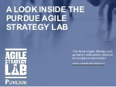 A Look Inside the Purdue Agile Strategy Lab