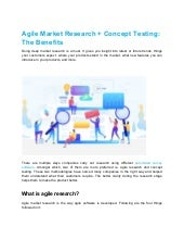 Agile market research + concept testing  the benefits