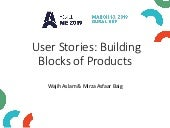 Workshop: User Stories: Building Blocks of Products by Mirza Asfaar Baig and Wajih Aslam