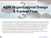 Agile Organizational Design and Kanban Flow