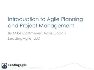 Introduction to Agile Project Planning and Project Management