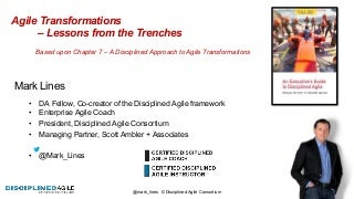 Agile transformation lessons from the trenches by Mark Lines
