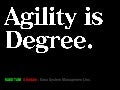 Agility is degree