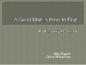 an analysis of parent child relationship in a good man is hard to find a a short story by flannery o This story affords perhaps the best place to start in exploring the work of o'connor—after all, it was the 1955 collection a good man is hard to find and other stories that established flannery o'connor as a major voice in american literature, and a modern master of the short story.
