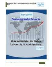 Global Market study on Agricultural Equipment By 2020, PMR New Report