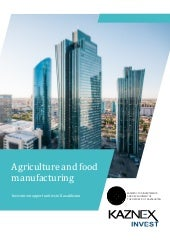 Kazakhstan Agriculture Food Manufacturing Guide for 2017