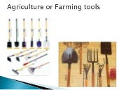 Agriculture or farming tools(by goel & company ludhiana)
