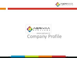 Agriyaa services company profile and services v1.5